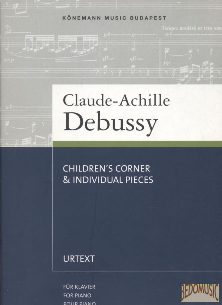 Debussy - Children's Corner & Individual Pieces