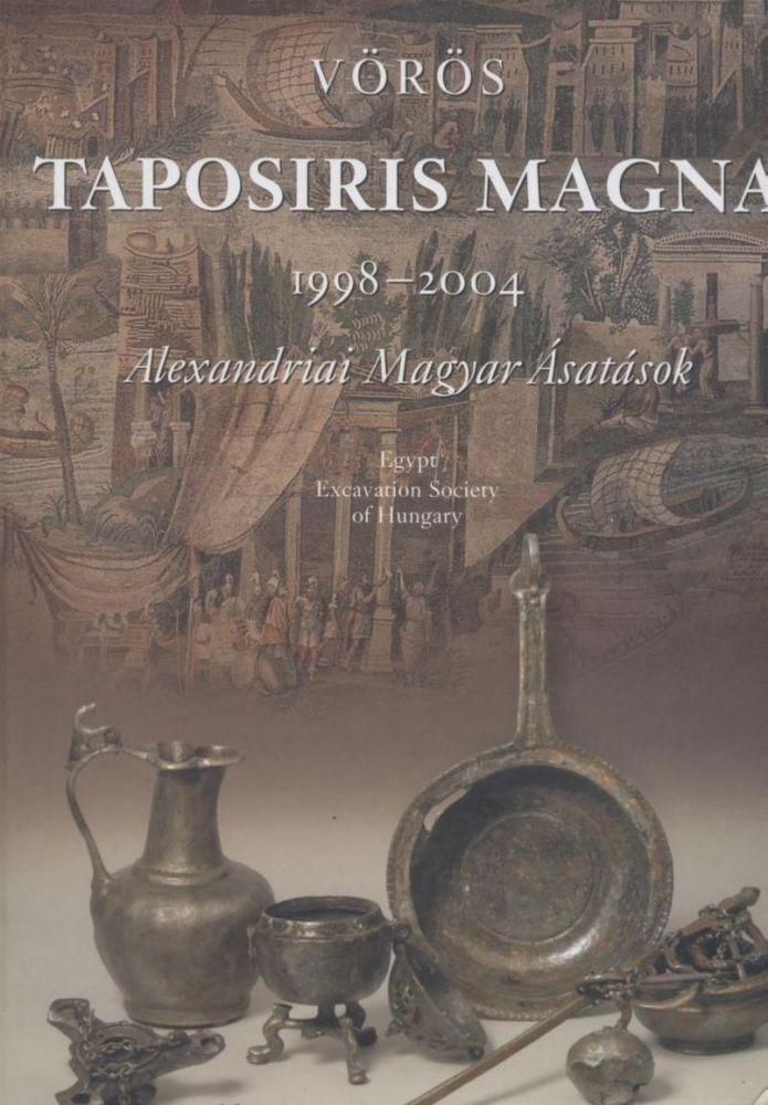 Taposiris Magna - Alexandriai Magyar Ásatások