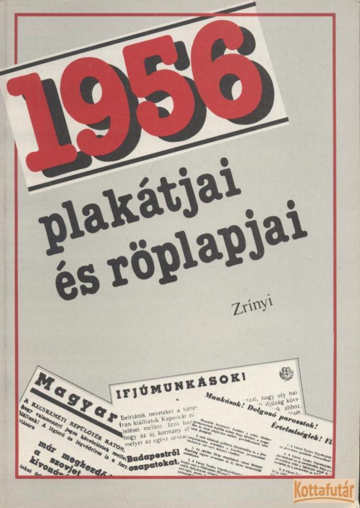 1956 plakátjai és röplapjai