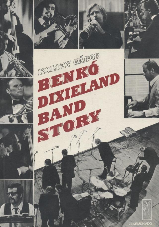 Benkó Dixieland Band story