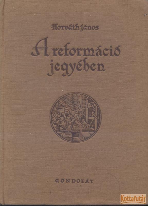 A reformáció jegyében