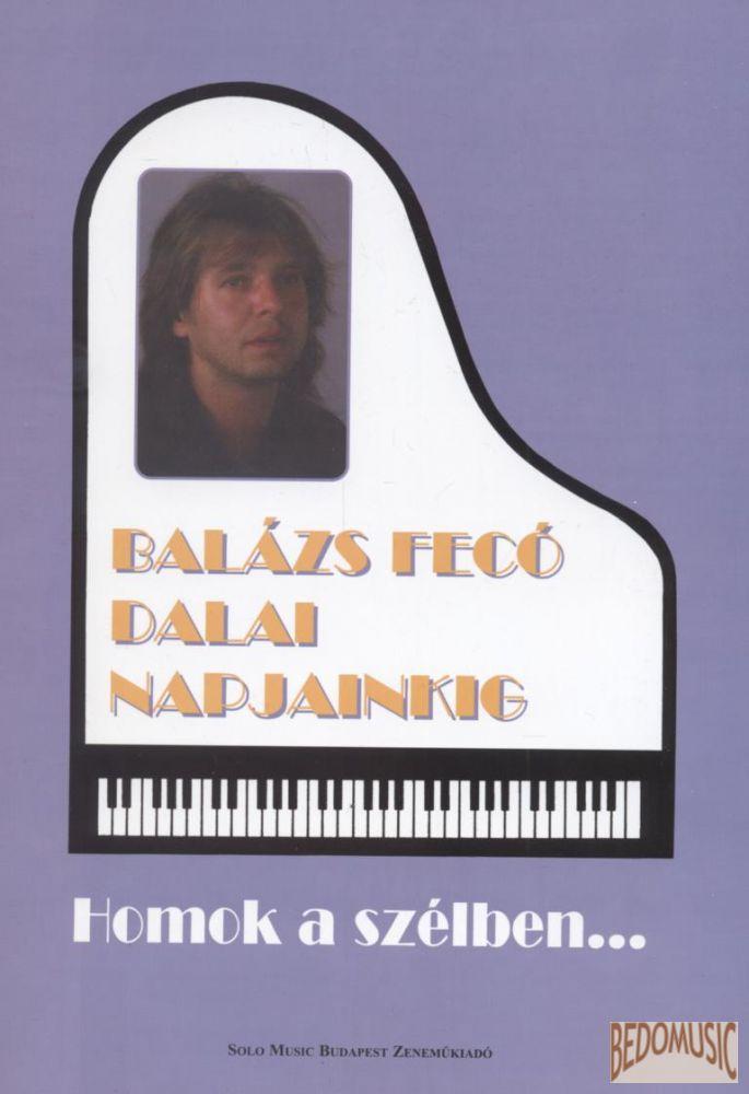 Homok a szélben - Balázs Fecó dalai napjainkig