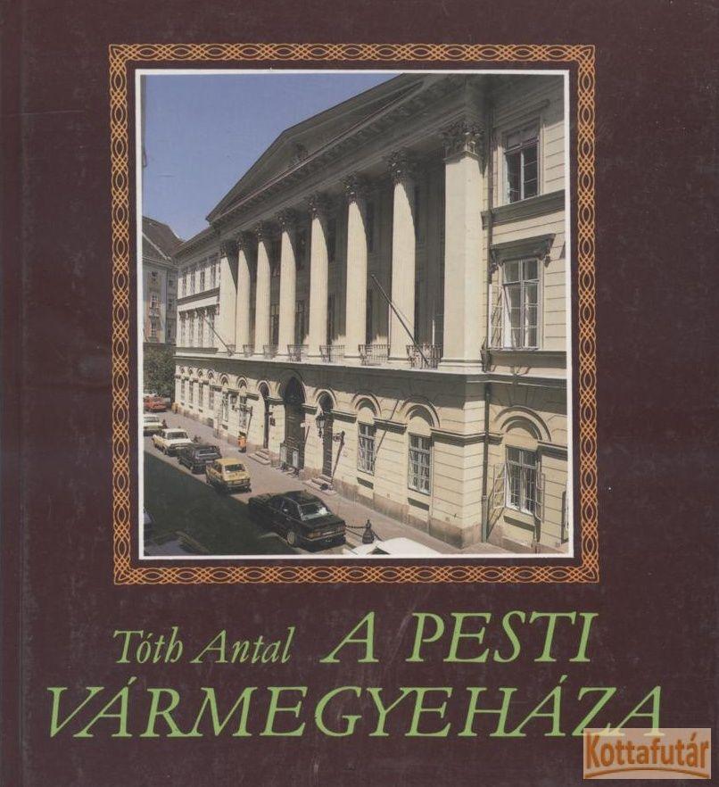 A Pesti Vármegyeháza