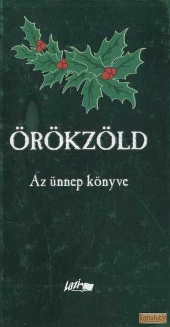 Örökzöld - Az ünnep könyve