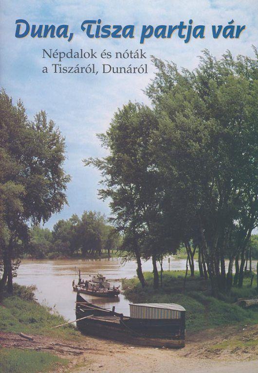 Duna, Tisza partja vár