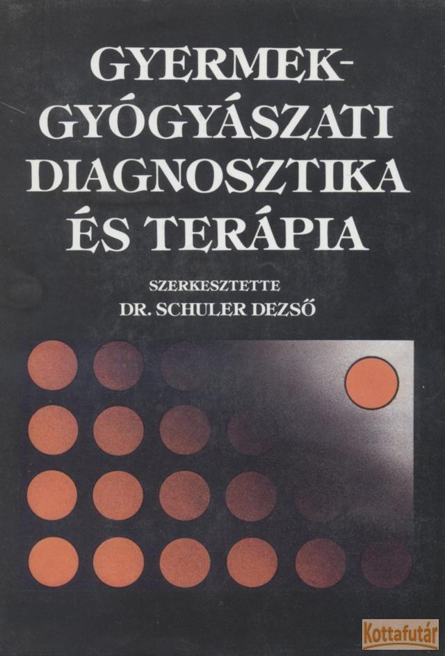 Gyermekgyógyászati diagnosztika és terápia
