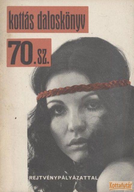 Kottás daloskönyv 70. sz.