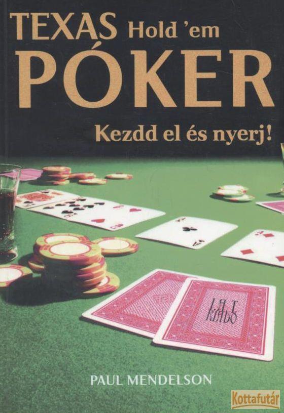 Texas Hold 'em póker - Kezdd el és nyerj!