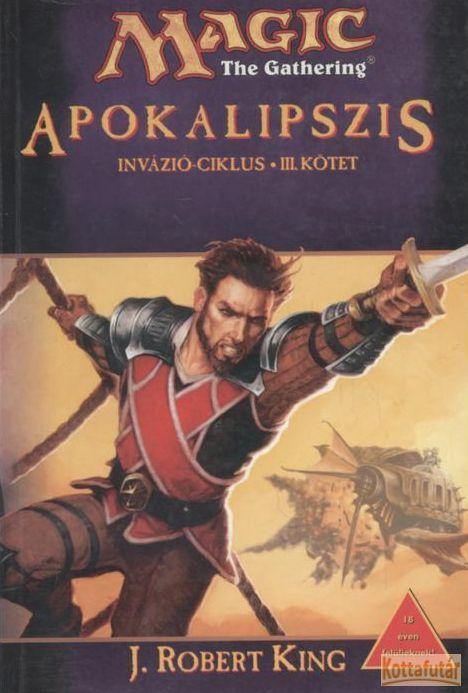 Apokalipszis - Invázió-ciklus III. kötet