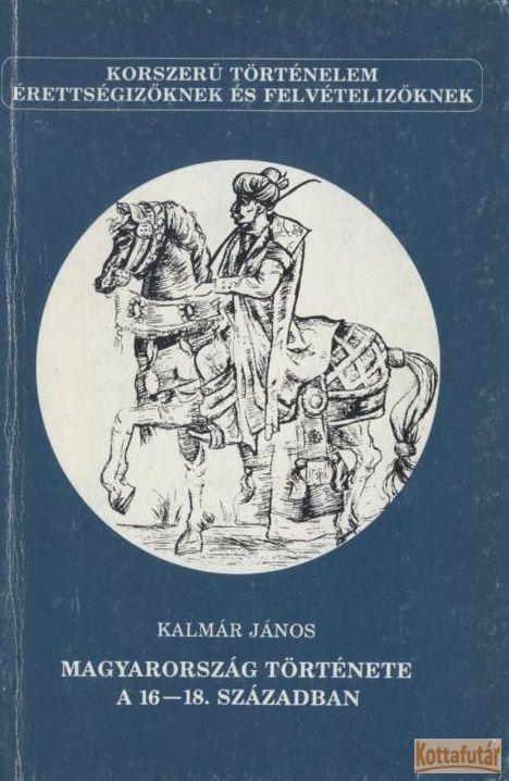 Magyarország története a 16-18. században