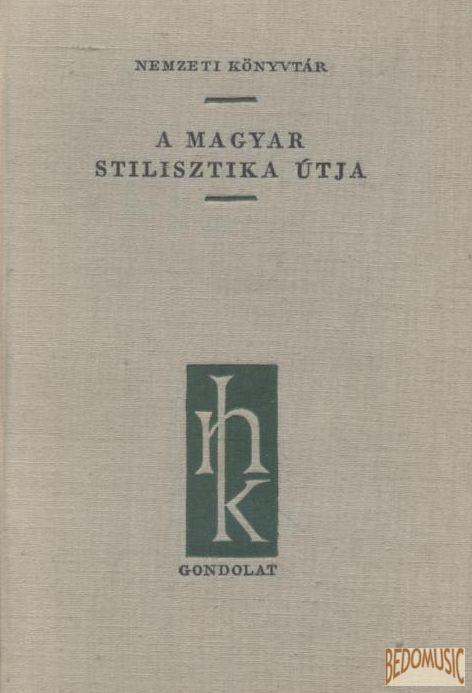 A magyar stilisztika útja