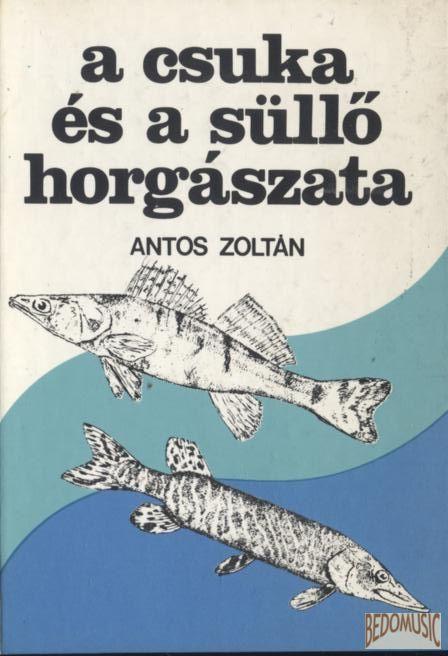 A csuka és a süllő horgászata