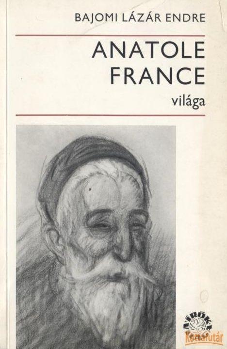 Anatole France világa