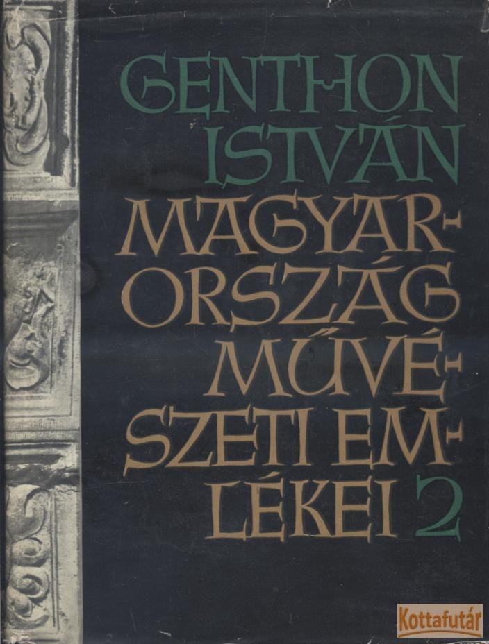 Magyarország művészeti emlékei 2.