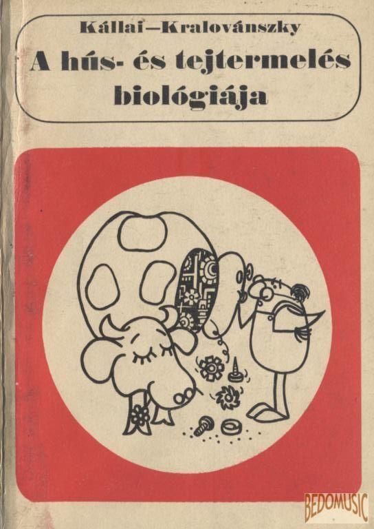 A hús- és tejtermelés biológiája