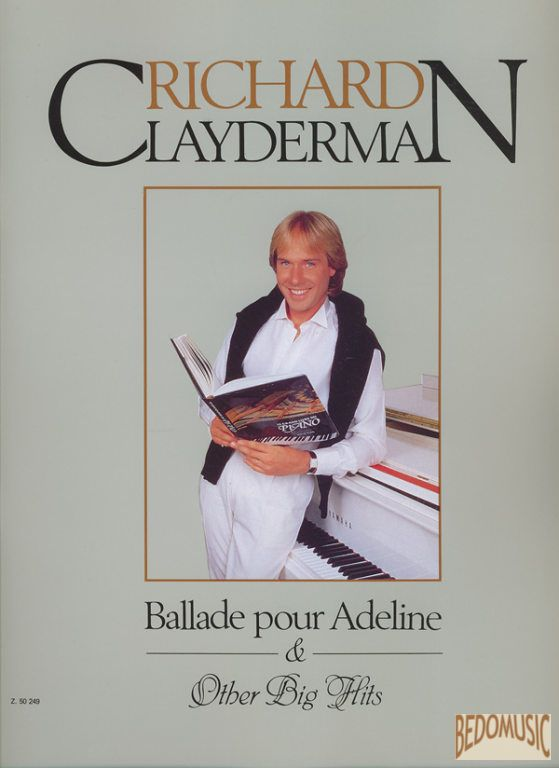 Clayderman - Ballade pour Adeline & Other Big Hits