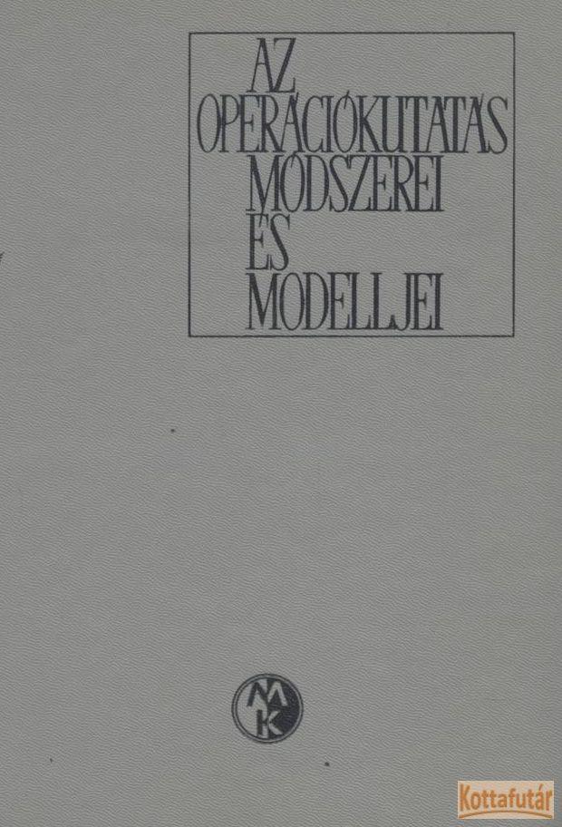 Az operációkutatás módszerei és modelljei