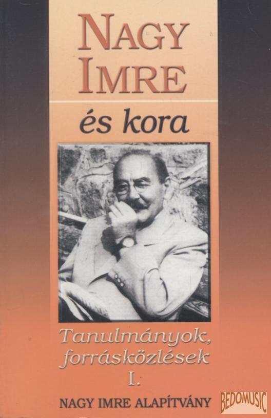 Nagy Imre és kora I.