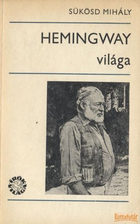Hemingway világa