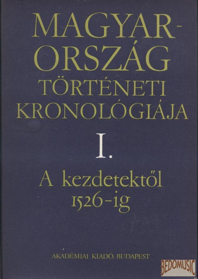 Magyarország történeti kronológiája I-IV.