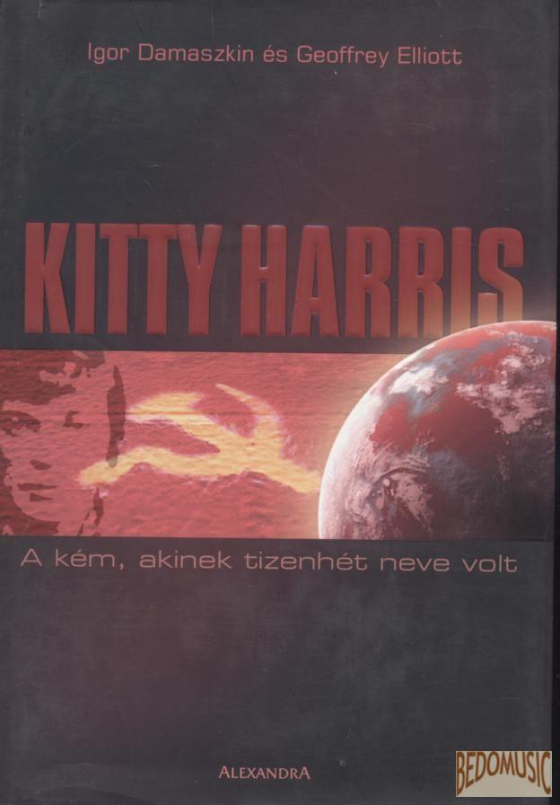 Kitty Harris - A kém, akinek tizenhét neve volt