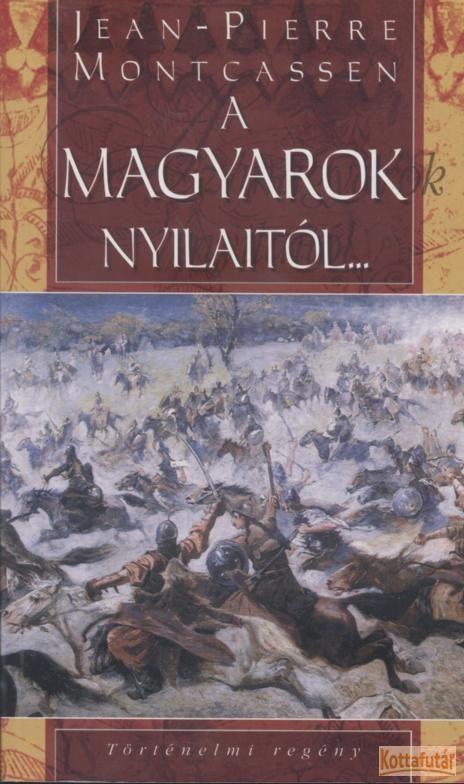 A magyarok nyilaitól