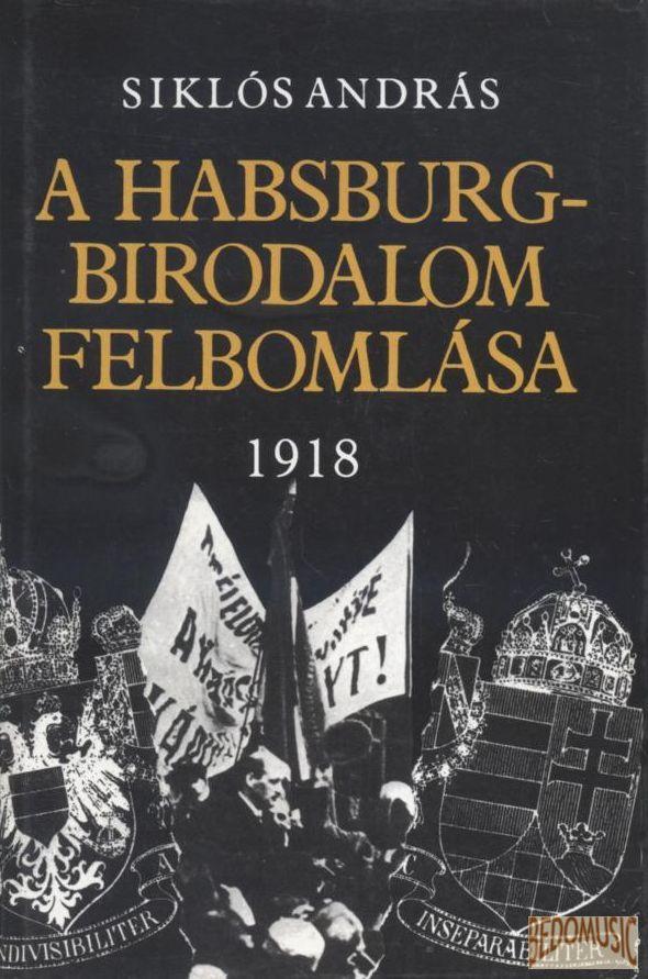 Habsburg-birodalom felbomlása 1918