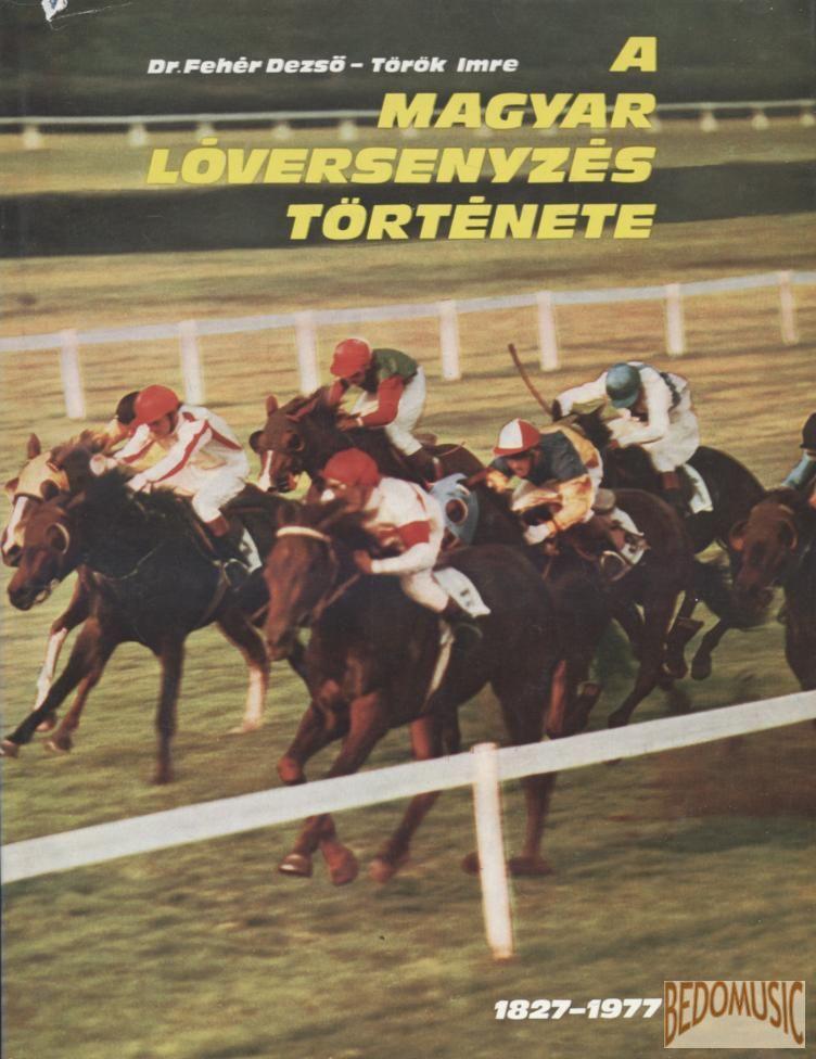 A magyar lóversenyzés története