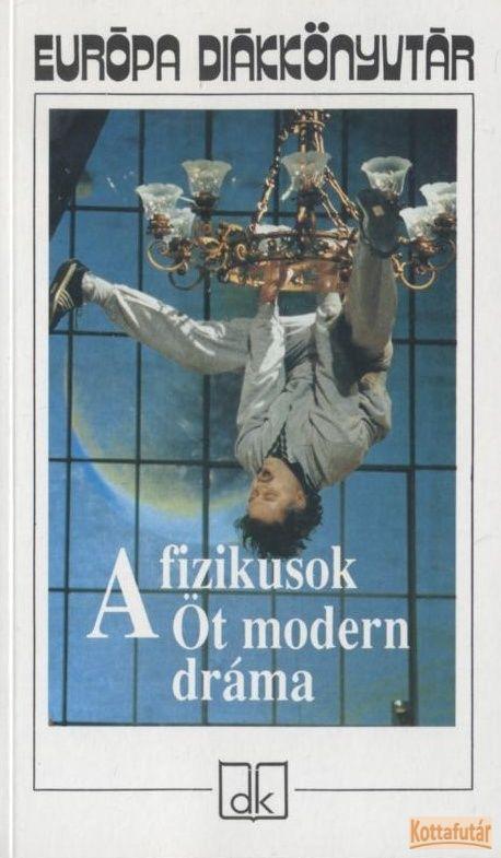 A fizikusok - Öt modern dráma (2010)