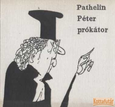 Pathelin Péter prókátor