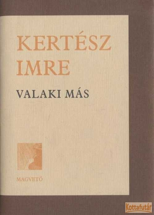 Valaki más (2002)