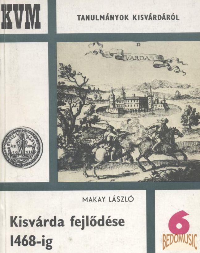 Kisvárda fejlődése 1468-ig