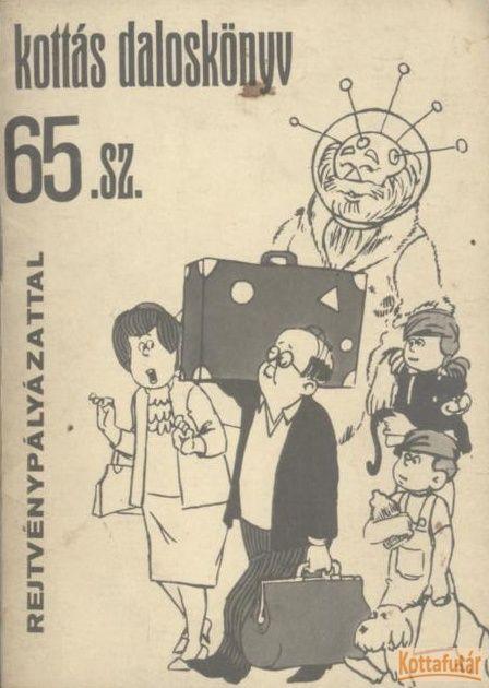 Kottás daloskönyv 65. sz.