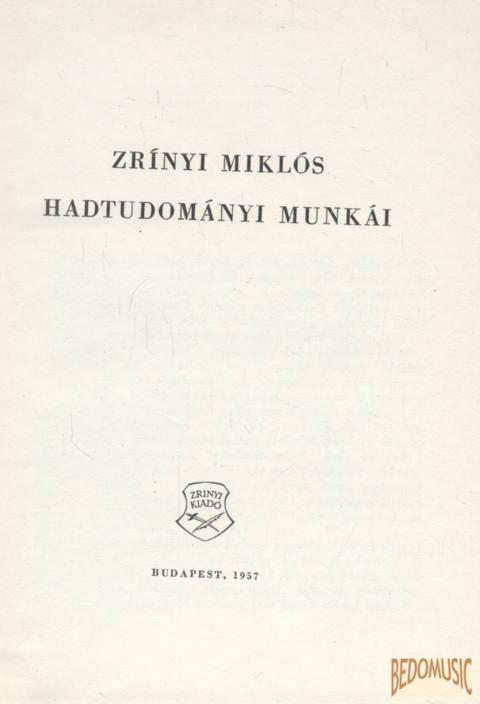 Zrínyi Miklós hadtudományi munkái