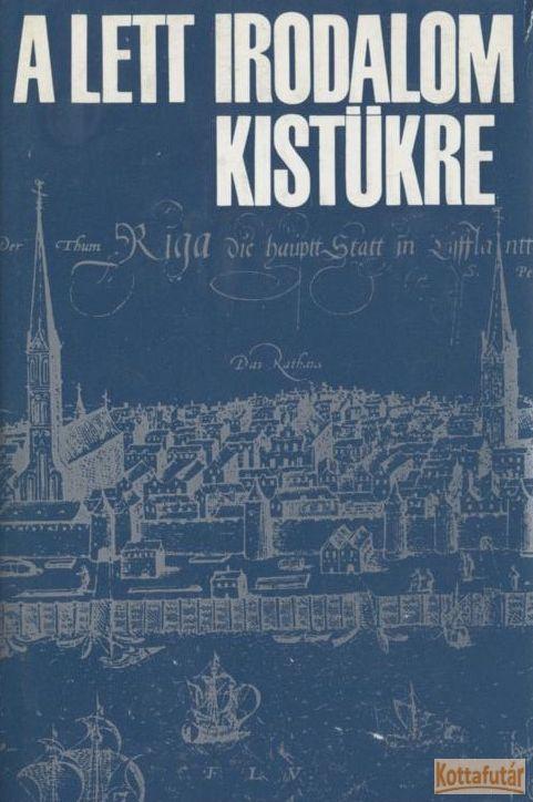 A lett irodalom kistükre