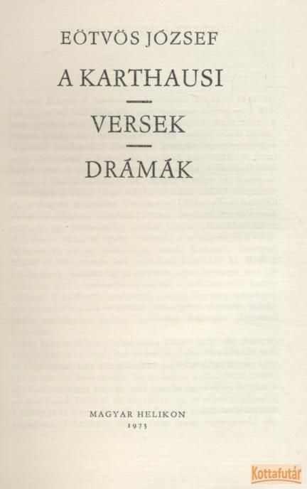 A karthausi / Versek / Drámák
