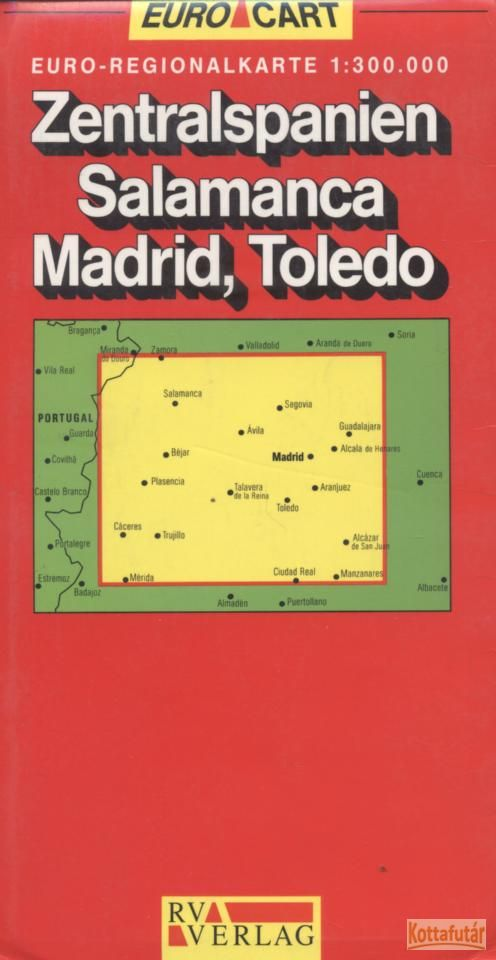 Zentralspanien Salamanca Madrid, Toledo autótérkép