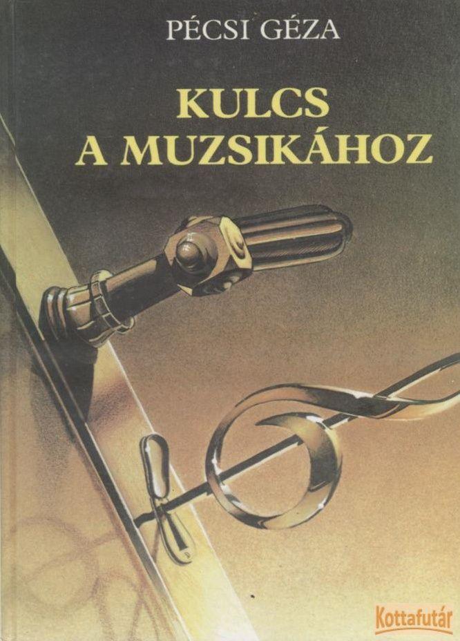 Kulcs a muzsikához (1992)