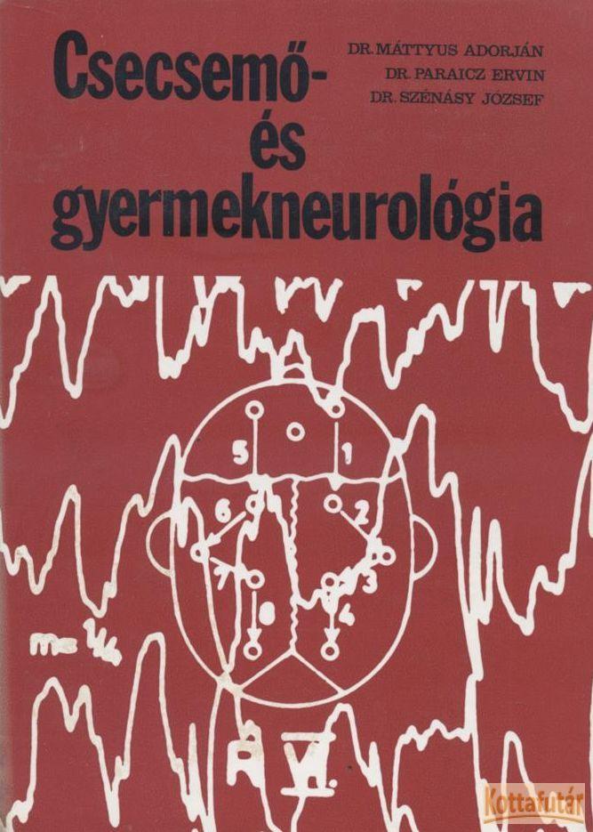Csecsemő- és gyermekneurológia