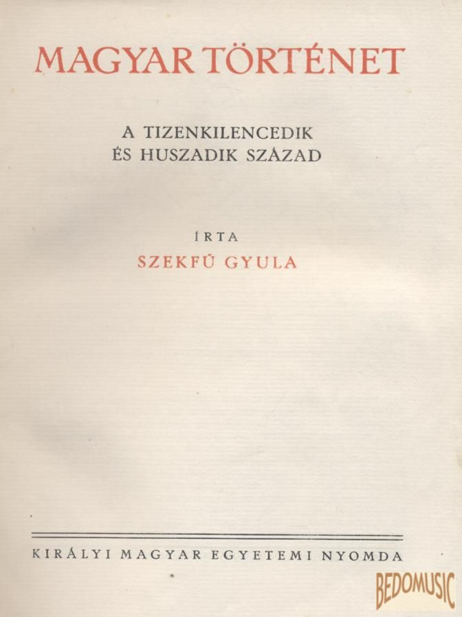 Magyar történet VII. - A tizenkilencedik és huszadik század
