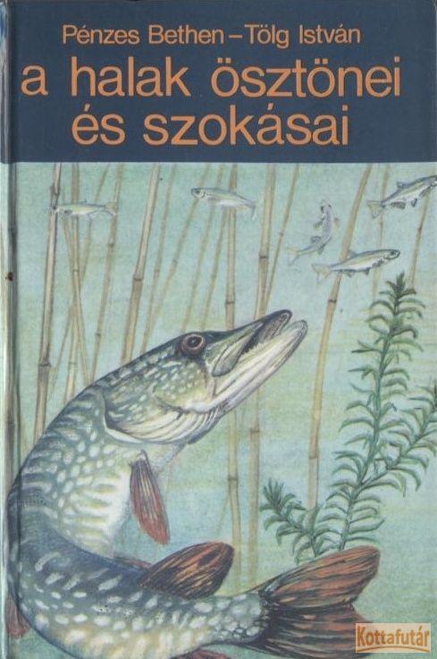 A halak ösztönei és szokásai