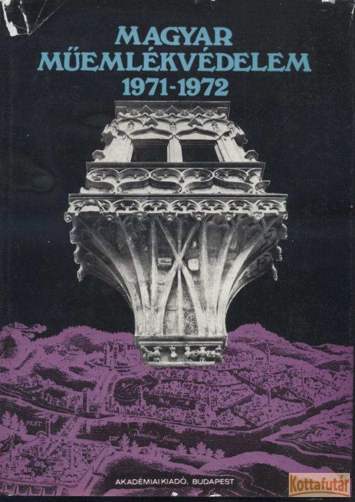 Magyar műemlékvédelem 1971-1972