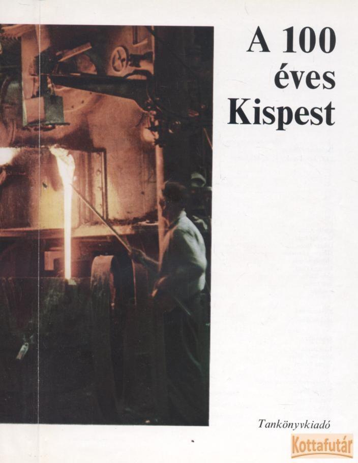 A 100 éves Kispest