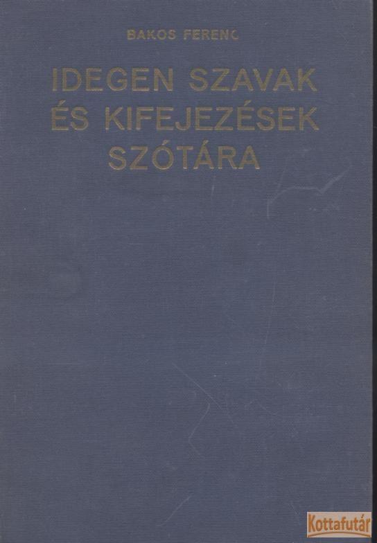 Idegen szavak és kifejezések szótára (1976)