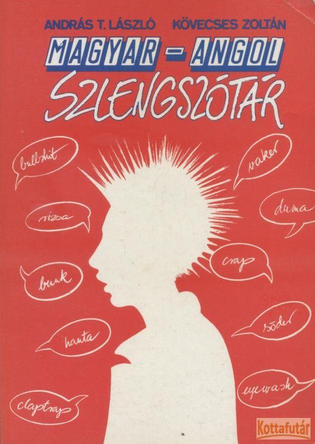 Magyar - angol szlengszótár (1989)