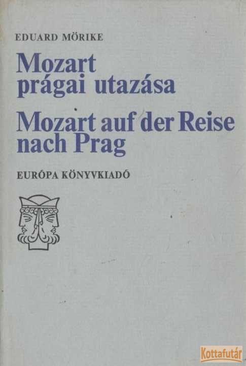 Mozart prágai utazása / Mozart auf der Reise nach Prag
