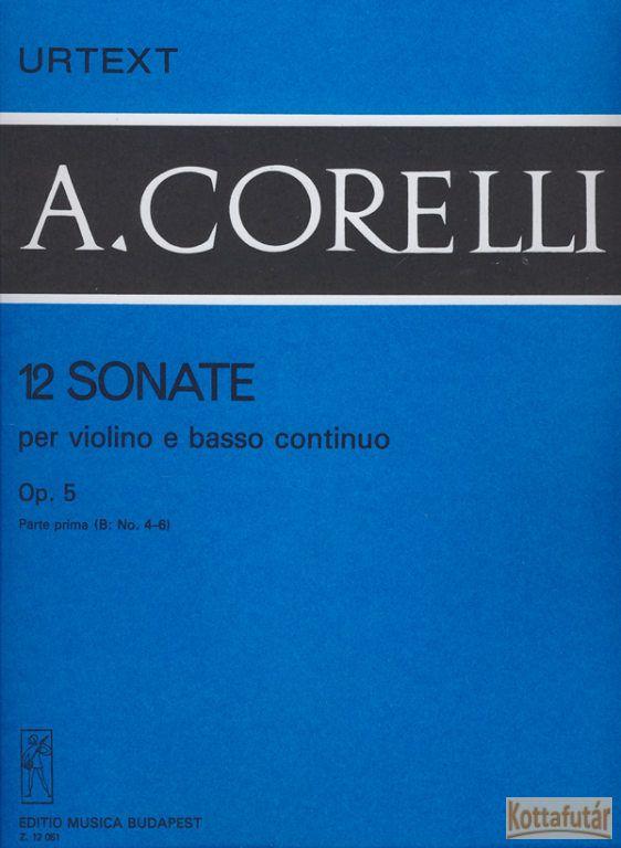 12 Sonate per violino e basso continuo Op. 5 (No. 4-6)