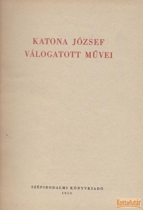 Katona József válogatott művei