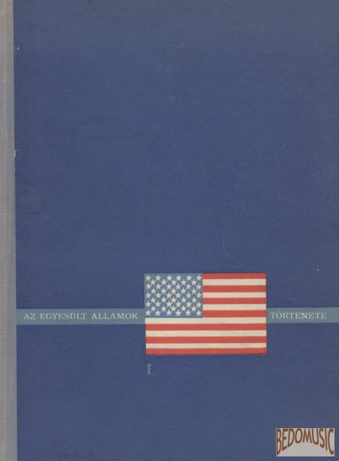 Az Egyesült Államok története I-II.