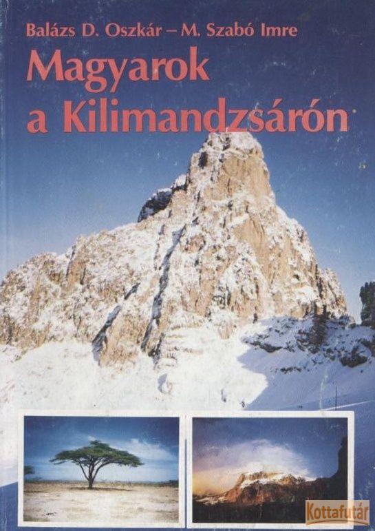 Magyarok a Kilimandzsárón